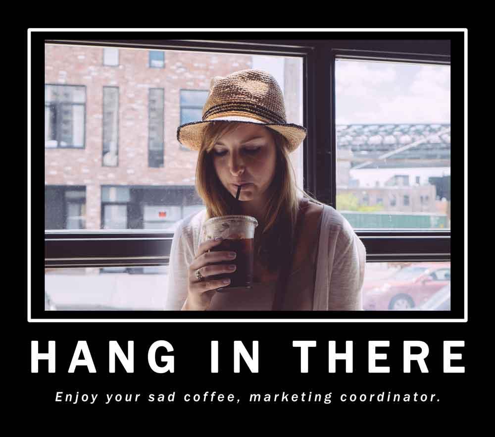 b2b marketing coordinator motivational poster