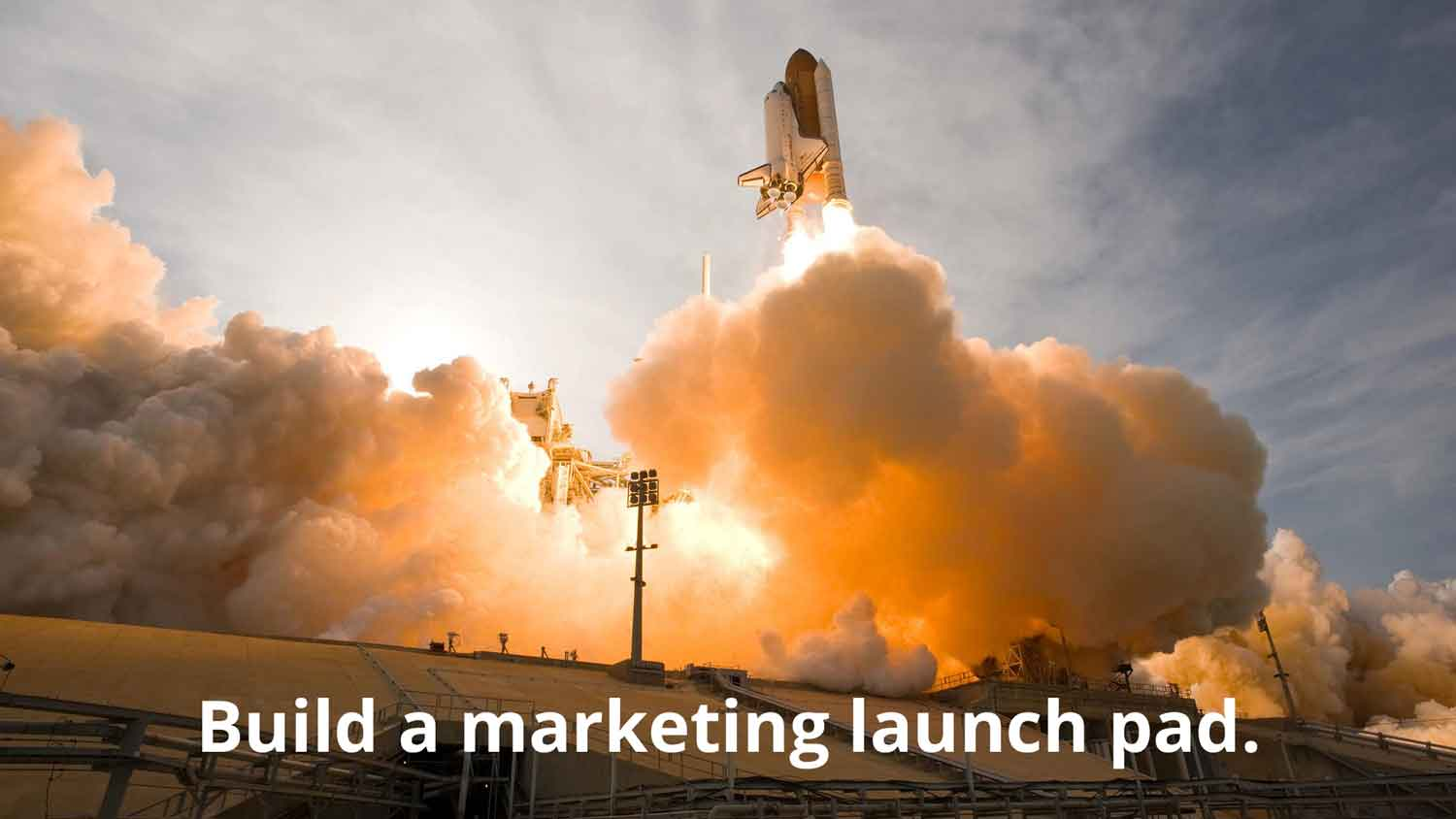 build a launch pad to help your marketing plan take off